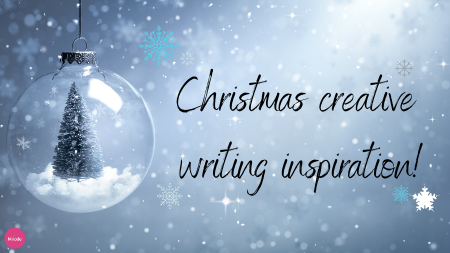 Christmas Creative Writing Inspiration